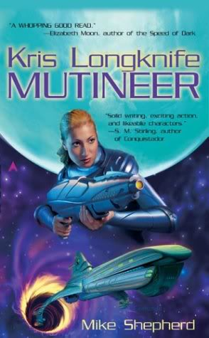 Mutineer, the first in the Kris Longknife series